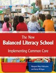 The New Balanced Literacy School: Implementing Common Core