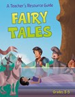 A Teacher's Resource Guide: Fairy Tales: Grades 3-5