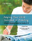Helping Your Child Succeed in Reading: A Parent Resource Guide for Grades 6-8