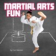 Martial Arts Fun