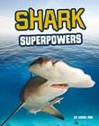 Shark Superpowers