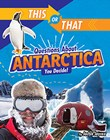 This or That Questions About Antarctica: You Decide!
