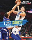 Luka Doncic: Basketball's Breakout Star