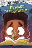 Beware the Bookworm