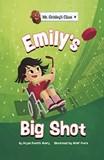 Emily's Big Shot