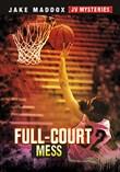 Full-Court Mess