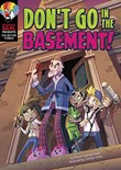 Don't Go in the Basement!