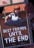 Best Friends Until the End