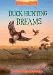 Duck Hunting Dreams