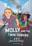 Molly and the Twin Towers: A 9/11 Survival Story