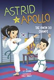 Astrid and Apollo, Tae Kwon Do Champs