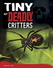 Tiny But Deadly Critters