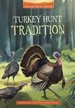 Turkey Hunt Tradition