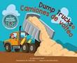 Dump Trucks / Camiones de volteo