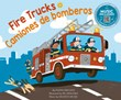 Fire Trucks / Camiones de bomberos