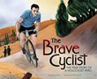 The Brave Cyclist: The True Story of a Holocaust Hero