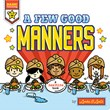 A Few Good Manners