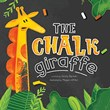 The Chalk Giraffe