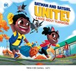 Batman and Batgirl Unite!: A Book About Teamwork