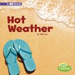 Hot Weather: A 4D Book