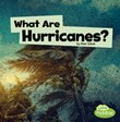 What Are Hurricanes?