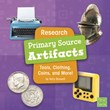 Research Primary Source Artifacts: Tools, Clothing, Coins, and More!