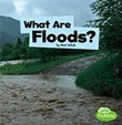 What Are Floods?