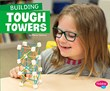 Building Tough Towers