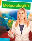 Meteorologists