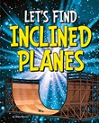 Let's Find Inclined Planes
