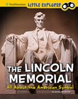 The Lincoln Memorial: All About the American Symbol