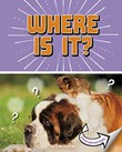 Where Is It?: A Turn-and-See Book