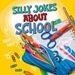 Silly Jokes About School