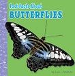 Fast Facts About Butterflies