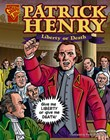 Patrick Henry: Liberty or Death