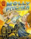 Molly Pitcher: Young American Patriot