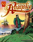 The Mystery of the Roanoke Colony