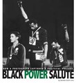 Black Power Salute: How a Photograph Captured a Political Protest