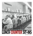 Lunch Counter Sit-Ins: How Photographs Helped Foster Peaceful Civil Rights Protests