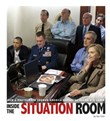 Inside the Situation Room: How a Photograph Showed America Defeating Osama bin Laden