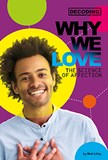 Why We Love: The Science of Affection