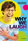 Why We Laugh: The Science of Giggles