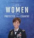 25 Women Who Protected Their Country
