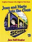 Caught'ya! Grammar with a Giggle for Third Grade: Juan and Marie Join the Class