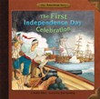 The First Independence Day Celebration