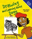 Drawing and Learning About Dogs: Using Shapes and Lines