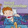 Being Responsible: A Book About Responsibility