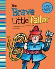The Brave Little Tailor: A Retelling of the Grimm's Fairy Tale