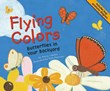 Flying Colors: Butterflies in Your Backyard