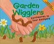 Garden Wigglers: Earthworms in Your Backyard